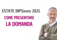 Bando Estate INPSIEME 2021 presentare la domanda