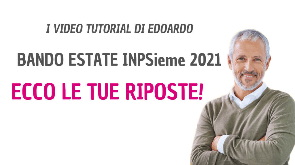 Bando ESTATE INPSieme 2021- Domande frequenti